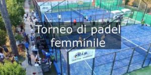 Torneo femminile di padel @ tennis club kipling
